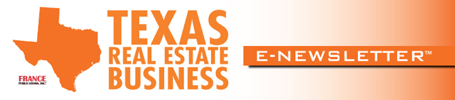 Texas Real Estate Business E-Newsletter